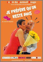 « Je préfère qu'on reste amis », par La Compagnie du Fauteuil Rouge (affiche)