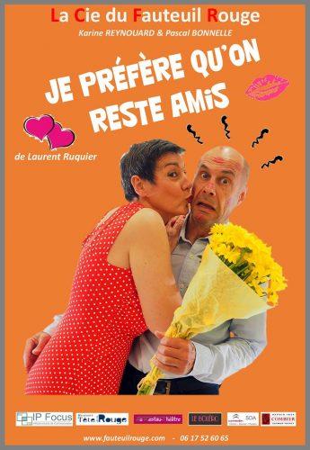 «Je préfère qu'on reste amis», par La Compagnie du Fauteuil Rouge (affiche)